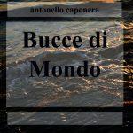 BUCCE DI MONDO